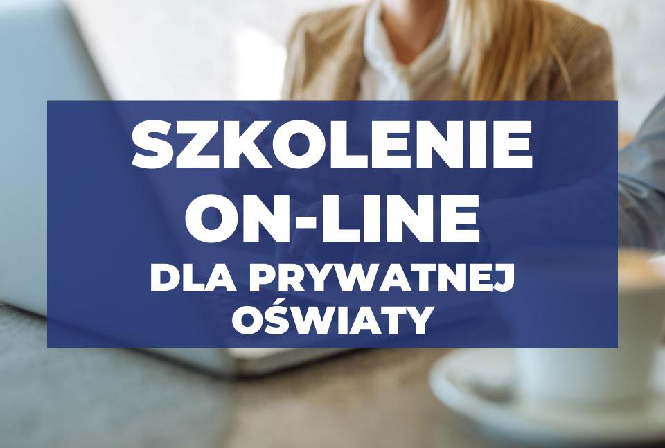 Napis szkolenie on-line dla prywatnej oświaty